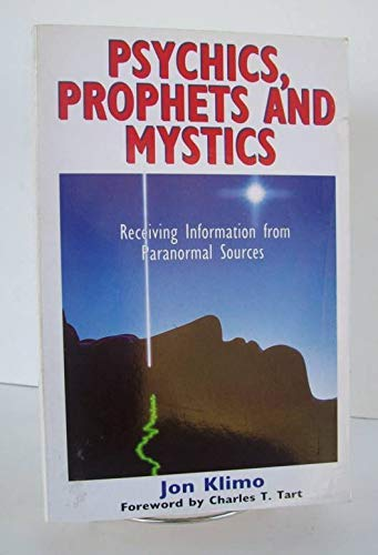 9781855380820: Psychics, Prophets and Mystics: Receiving Information from Paranormal Sources