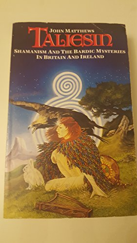 9781855381094: Taliesin: Shamanism and the Bardic Mysteries in Britain and Ireland