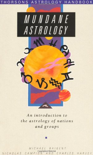 9781855381407: MUNDANE ASTROLOGY: Introduction to the Astrology of Nations and Groups (Astrology Handbooks)