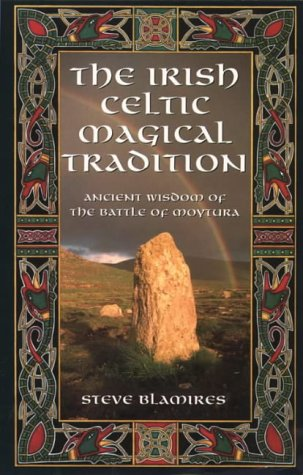 9781855381490: Irish Celtic Magical Tradition: Ancient Wisdom of the Battle of Moytura