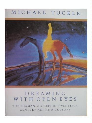 9781855381841: Dreaming with Open Eyes (Mandala Shaman psychology series)