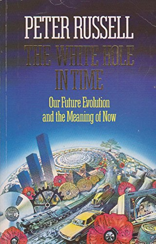 9781855381889: The White Hole in Time