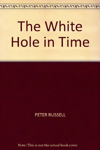 9781855381889: A White Hole in Time