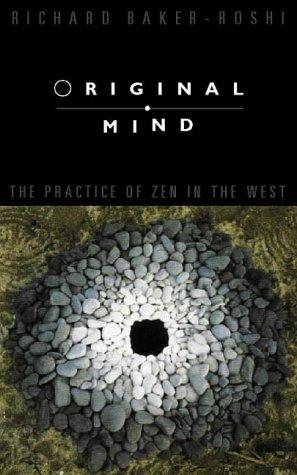9781855382213: Original Mind: the Practice of Zen in the West