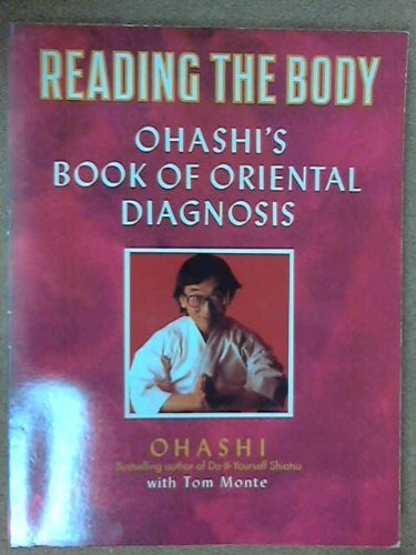 9781855382312: Reading the Body: Ohashi's Book of Oriental Diagnosis