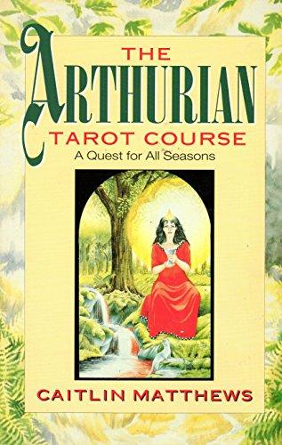 9781855382589: Arthurian Tarot Course: A Quest for All Seasons