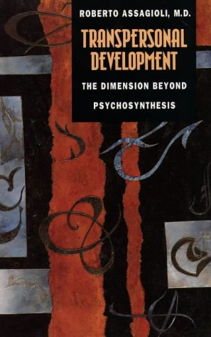 9781855382916: Transpersonal Development: The Dimension beyond Psychosynthesis