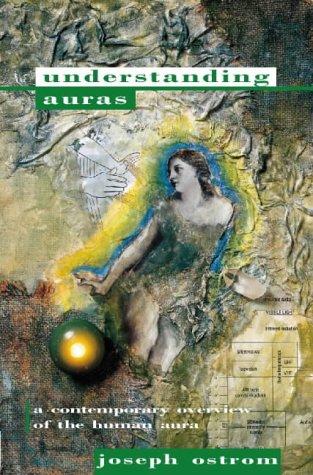 9781855382923: Understanding Auras: A Contemporary Overview of the Human Aura