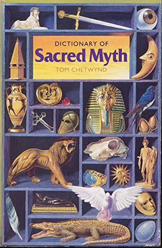 9781855382947: Dictionary of Sacred Myth (Language of the Unconscious, Vol 3)
