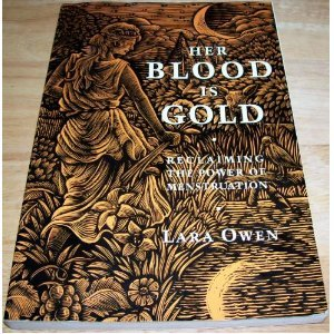 9781855383128: Her Blood Is Gold: Celebrating the Power of Menstruation