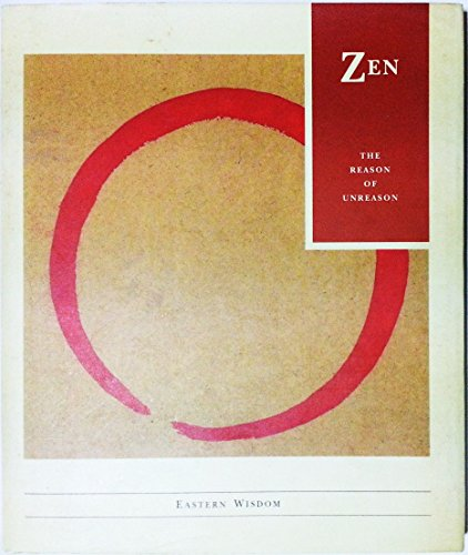 9781855383616: Zen: The Reason of Unreason