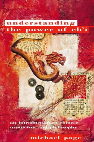 9781855383630: Understanding The Power Of Ch'i: An Introduction to Chinese Mysticism and Philosophy (Paths to Inner Power)