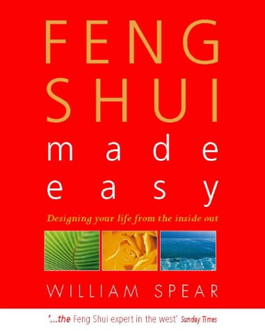 9781855383777: Feng Shui Made Easy. Designing Your Life with the Ancient art of Placement