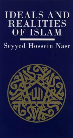 9781855384095: Ideals and Realities of Islam