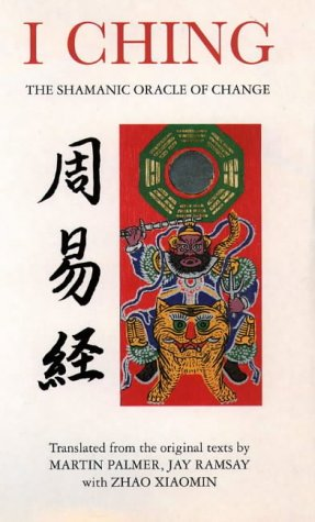 9781855384163: I Ching: The Shamanic Oracle of Change