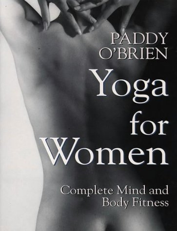 Yoga for Women Complete Mind and Body Fitness