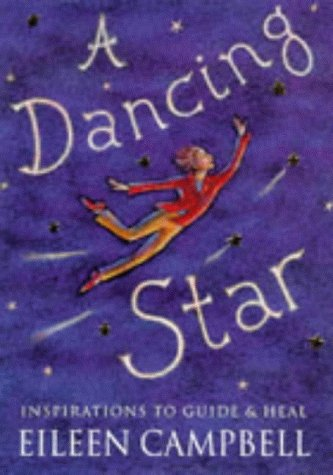 9781855385016: A Dancing Star: Inspirations to Guide and Heal
