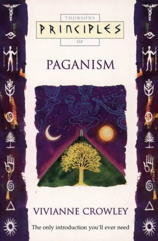 9781855385078: Paganism: The only introduction you'll ever need (Principles of)