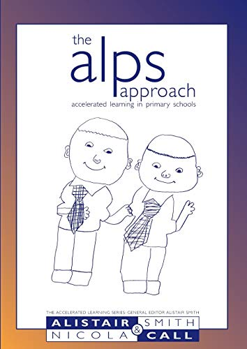 9781855390560: The ALPS approach, Accelerated Learning in Primary Schools