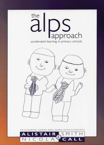 9781855390669: The Alps Approach: Accelerated Learning in Primary Schools