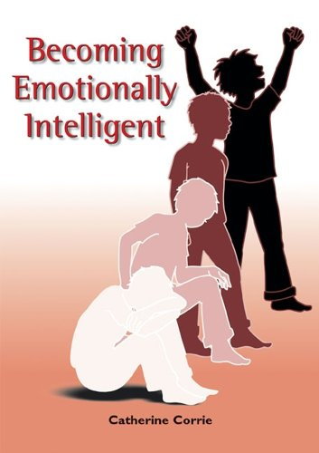 Becoming Emotionally Intelligent (Emotional Intelligence Collection): Corrie, Catherine