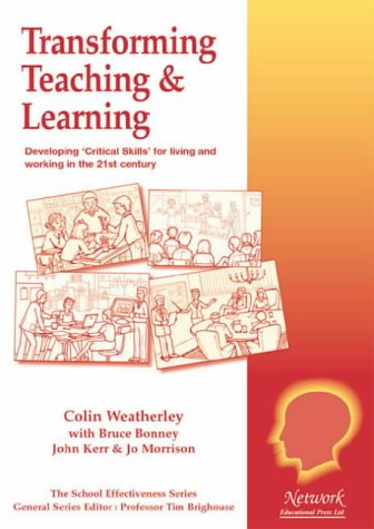 9781855390805: Transforming Teaching and Learning (School Effectiveness)