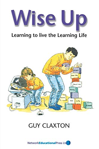 9781855390997: Wise Up: Learning to Live the Learning Life (Visions of Education S.)
