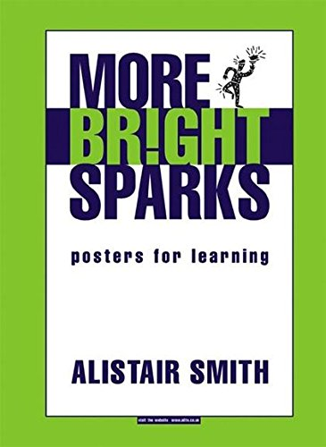 9781855391482: More Bright Sparks: Posters for Learning (Accelerated Learning)
