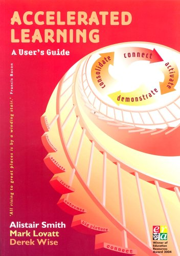 9781855391505: Accelerated Learning: A User's Guide (Accelerated Learning S.)