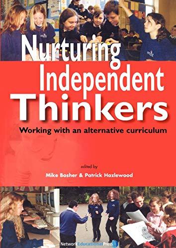 9781855391970: Nurturing Independent Thinkers