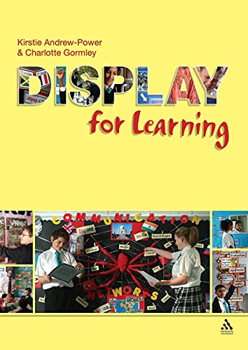 Display for Learning: Andrew-Power, Kirstie; Gormley, Charlotte