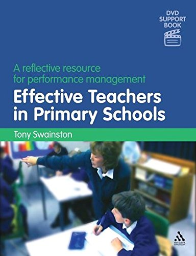 Effective Teachers in Primary Schools: A Reflective Resource for Performance Management: Swainston,...