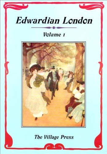 Edwardian London Volume 1: Sims, George R., et al.