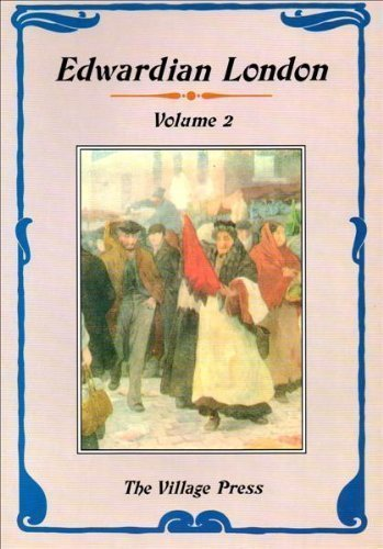 9781855400122: Edwardian London: Volume II