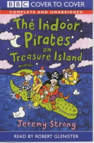 9781855491342: The Indoor Pirates on Treasure Island: Complete & Unabridged (Cover to Cover)