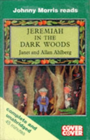 9781855492363: Jeremiah in the Dark Woods (Cover to Cover)