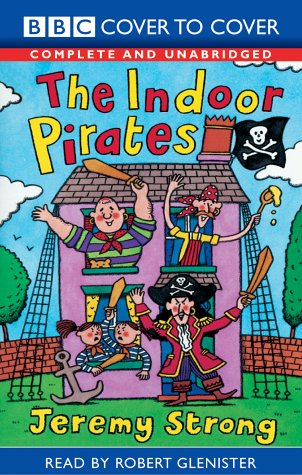 9781855493919: The Indoor Pirates: Complete & Unabridged (Cover to Cover)
