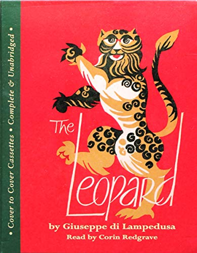 The Leopard: Complete & Unabridged (Cover to Cover) (1855494752) by Tomasi di Lampedusa, Giuseppe; Lampedusa, Guiseppe di
