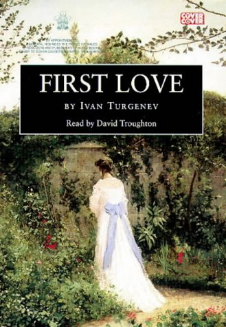 9781855494824: First Love: Complete & Unabridged (Cover to Cover)