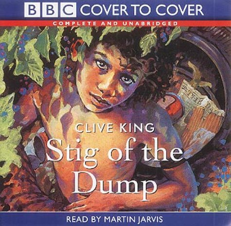 9781855496187: Stig of the Dump: Complete & Unabridged (C2C Childrens)