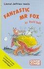 9781855496743: Fantastic Mr. Fox: Complete & Unabridged (Cover to Cover)