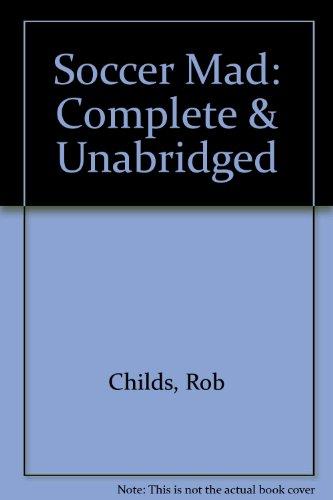 9781855497764: Soccer Mad: Complete & Unabridged