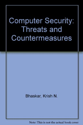 9781855541740: Computer Security: Threats and Countermeasures