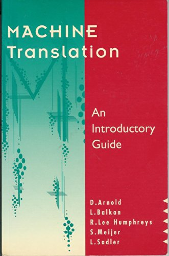 9781855542174: Machine Translation: An Introductory Guide (Cleary Business Studies)