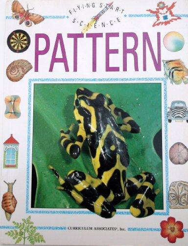9781855611566: Pattern (Flying Start Science)