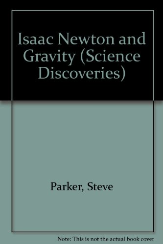 9781855611696: Isaac Newton and Gravity (Science Discoveries)
