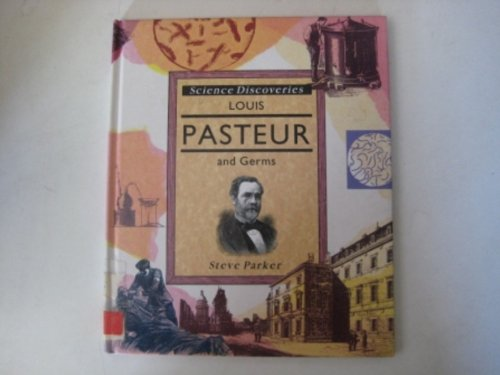 9781855611702: Louis Pasteur and Germs (Science Discoveries)