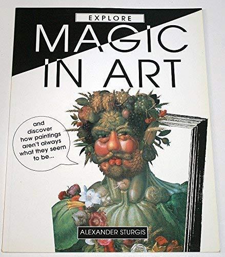 9781855613836: Explore Magic in Art