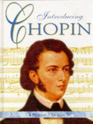 9781855615380: Introducing Chopin (Introducing Composers)