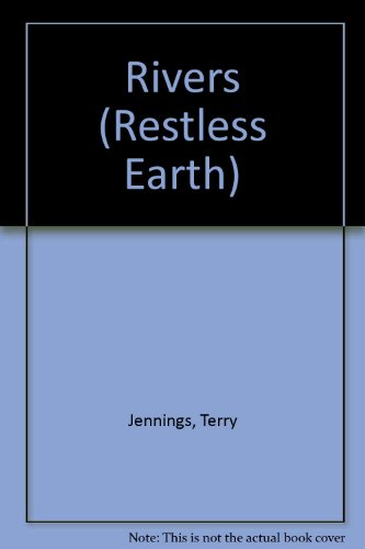 9781855617148: Rivers (Restless Earth)